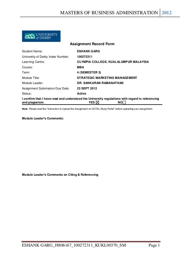 MASTERS OF BUSINESS ADMINISTRATION 2012                                          Assignment Record FormStudent Name:      ...