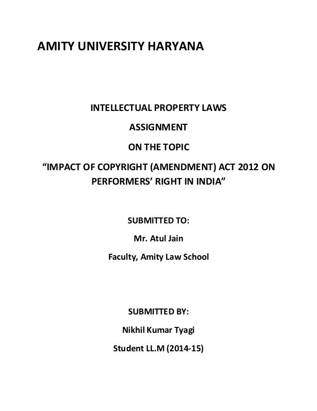Effect of copyright (amendment) Act, 2012 on indian flim ...
