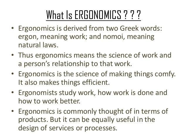 ERGONOMICS Slide 2
