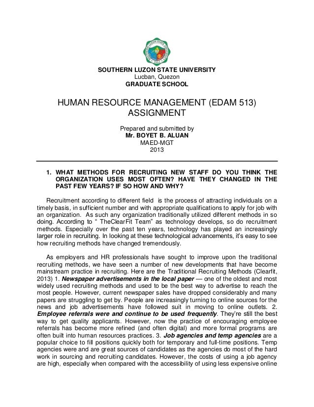 SOUTHERN LUZON STATE UNIVERSITY Lucban, Quezon GRADUATE SCHOOL  HUMAN RESOURCE MANAGEMENT (EDAM 513) ASSIGNMENT Prepared a...