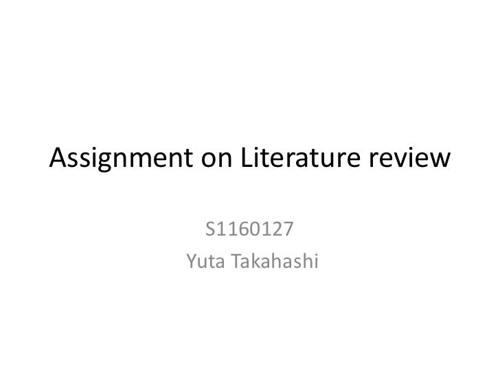 Assignment on Literature review            S1160127          Yuta Takahashi