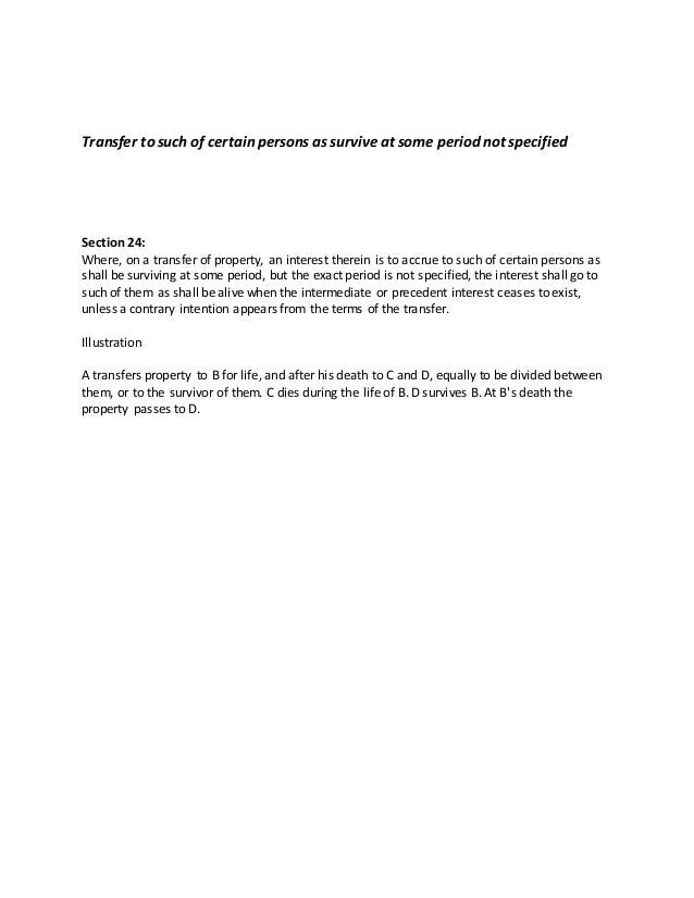 Transfer to such of certain persons as survive at some period not specified Section 24: Where, on a transfer of property, ...