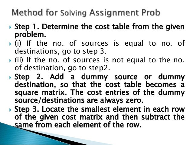 optimal assignment problem Rithm, a significant computational overhead will result, especially in large problems, if such changes to the edge weights occur frequently this paper presents a dynamic version of the hungarian algorithm which, given an initial optimal solution to an as- signment problem, efficiently repairs the assignment when some of the.