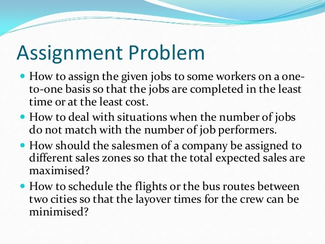 Assignment problem maximization