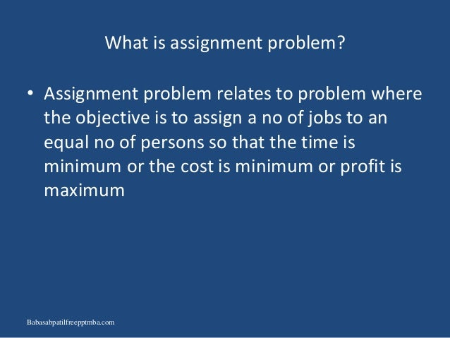 assignment problem ppt