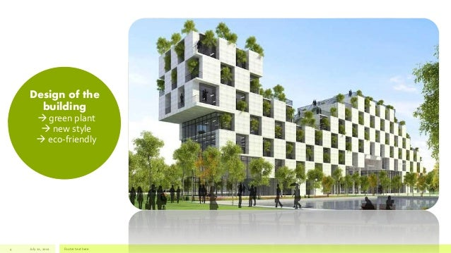 Eco friendly building for Eco green builders