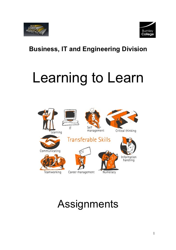 Business, IT and Engineering Division Learning to Learn        Assignments                                        1