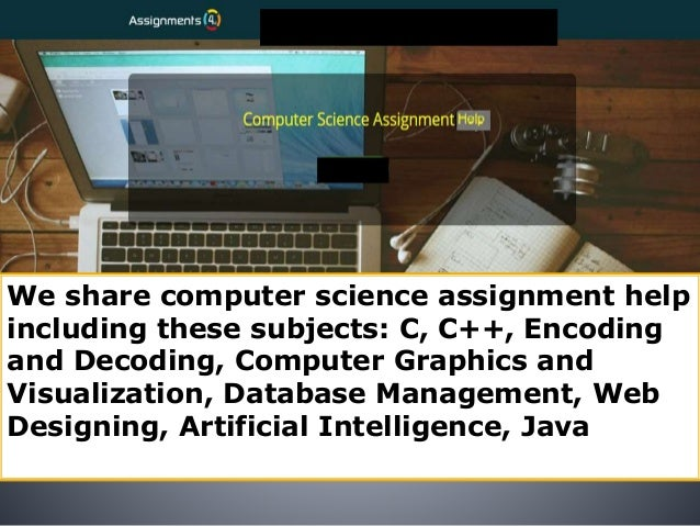 assignmentsu computer science assignment help online computer sci  7 we share computer science assignment help