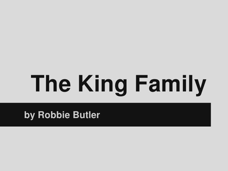 The King Familyby Robbie Butler