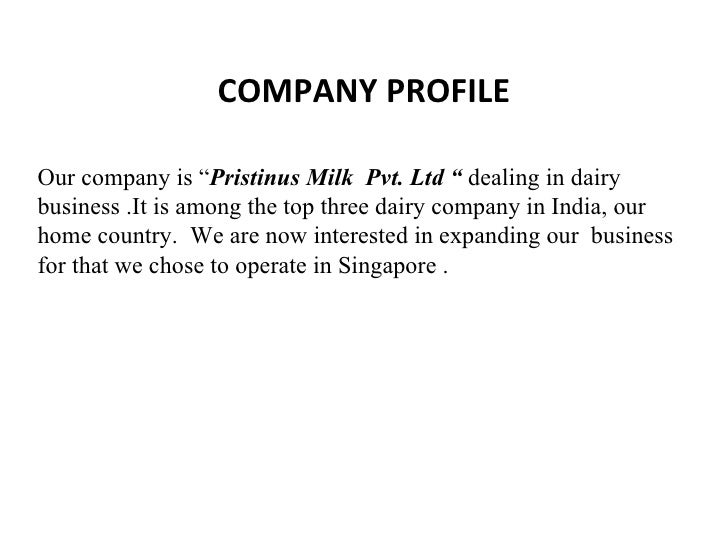 COMPANY PROFILE Our Company Is U201c Pristinus Milk Pvt. Ltd U201c Dealing In Dairy  Business ...  Company Business Profile Sample