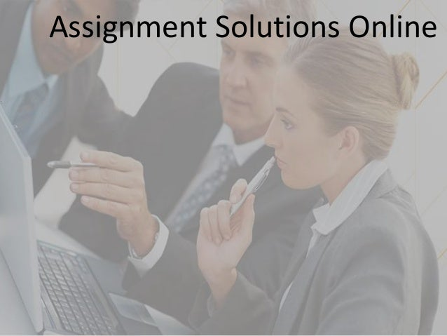 assignment solutions online my homework help online