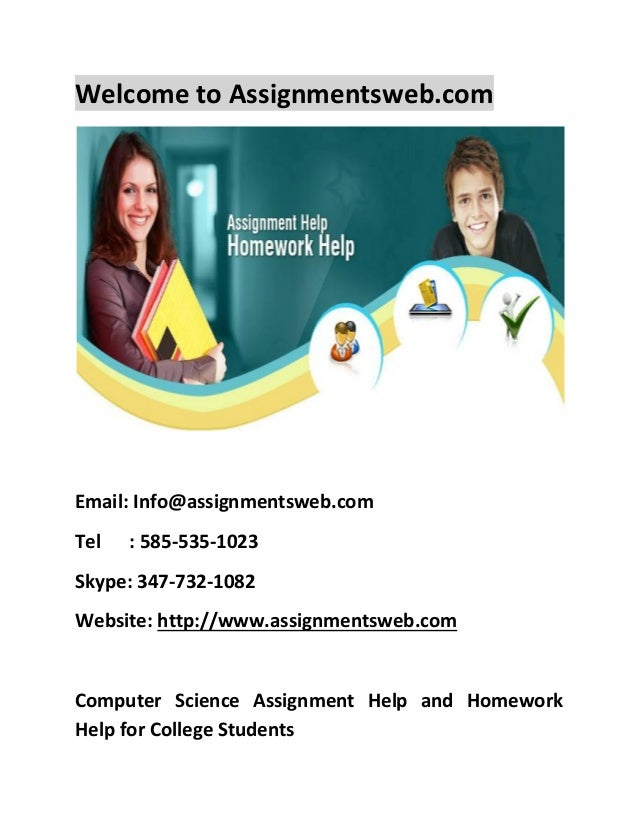 computer science assignment help computer science school assignment computer science homework help online welcome to assignmentsweb com email info assignmentsweb com tel 585