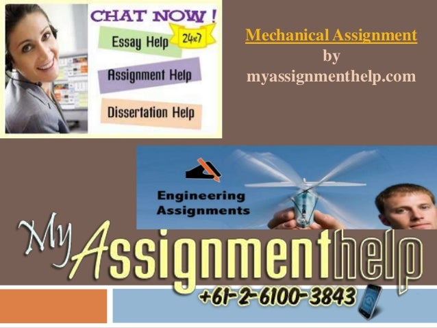 Mechanical Assignment by myassignmenthelp.com