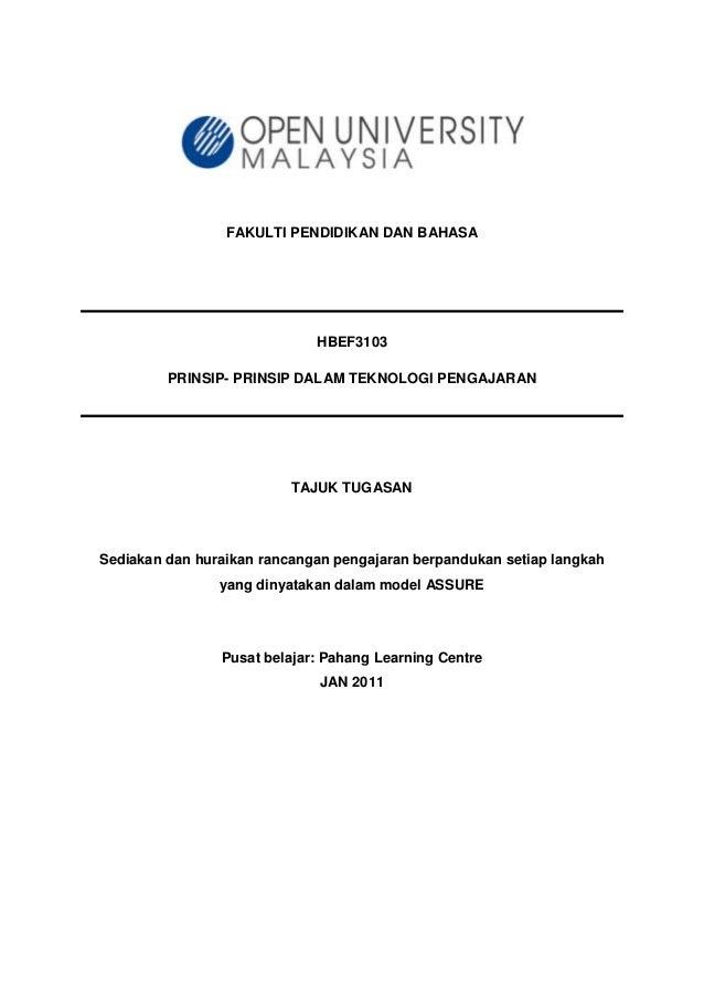 FAKULTI PENDIDIKAN DAN BAHASA HBEF3103 PRINSIP- PRINSIP DALAM TEKNOLOGI PENGAJARAN TAJUK TUGASAN Sediakan dan huraikan ran...