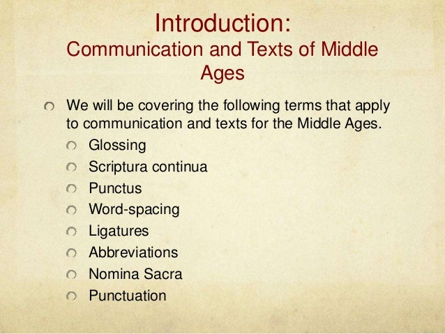 Paleography Assignment Three Communication And Texts Nicole Texeira INFO 284 11 2