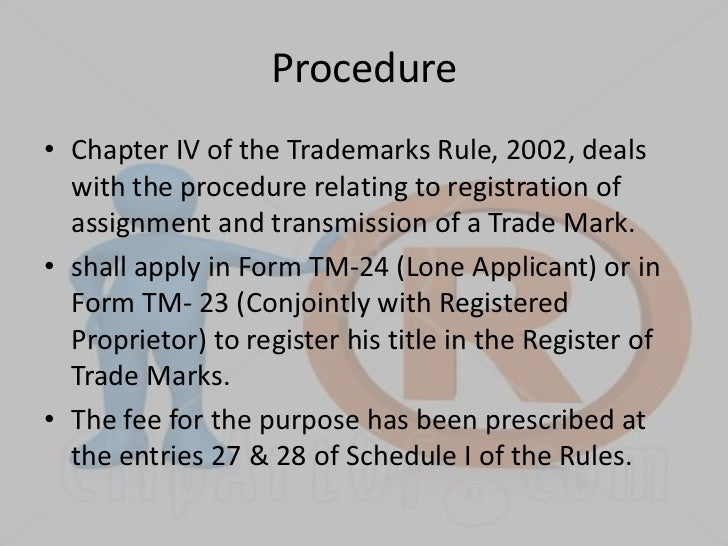 Assignment and Transmission Of Trade Marks – Trademark Assignment Form
