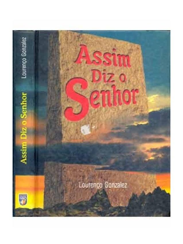 """Assim Diz o Senhor 2 Lourenço Gonzales Editora ADOS Introdução .Capítulo 01 - RESPINGOS ..............""""Colher Espigas no S..."""