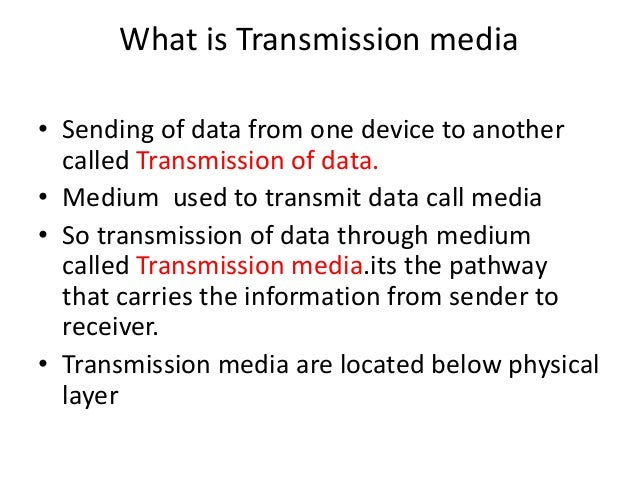 What Is Transmission >> Transmission Media
