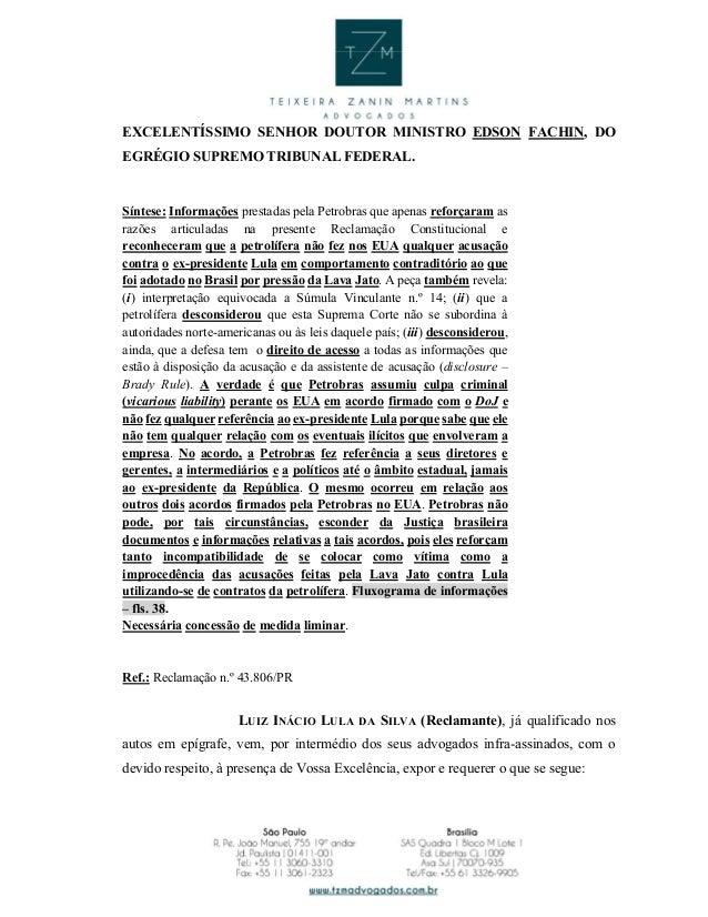 EXCELENTÍSSIMO SENHOR DOUTOR MINISTRO EDSON FACHIN, DO EGRÉGIO SUPREMO TRIBUNAL FEDERAL. Síntese: Informações prestadas pe...