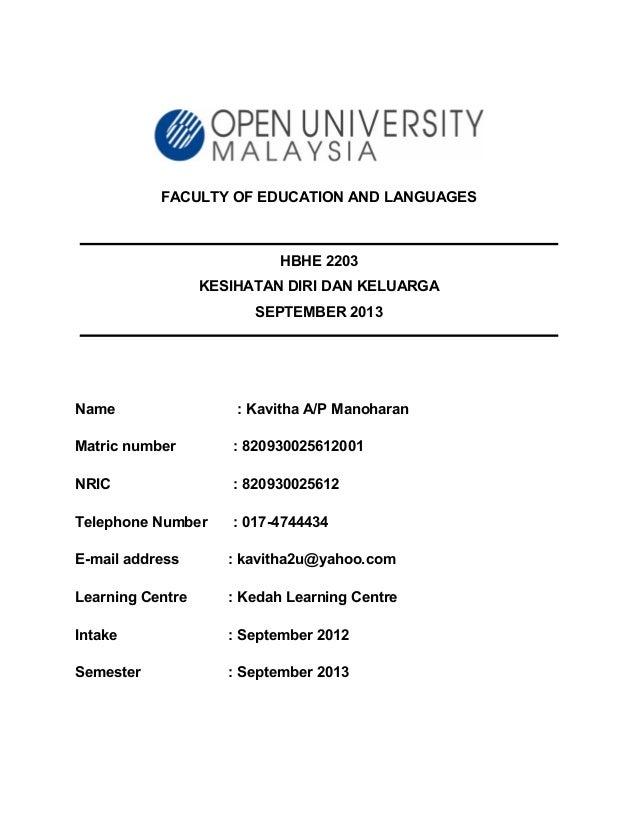 FACULTY OF EDUCATION AND LANGUAGES HBHE 2203 KESIHATAN DIRI DAN KELUARGA SEPTEMBER 2013 Name : Kavitha A/P Manoharan Matri...