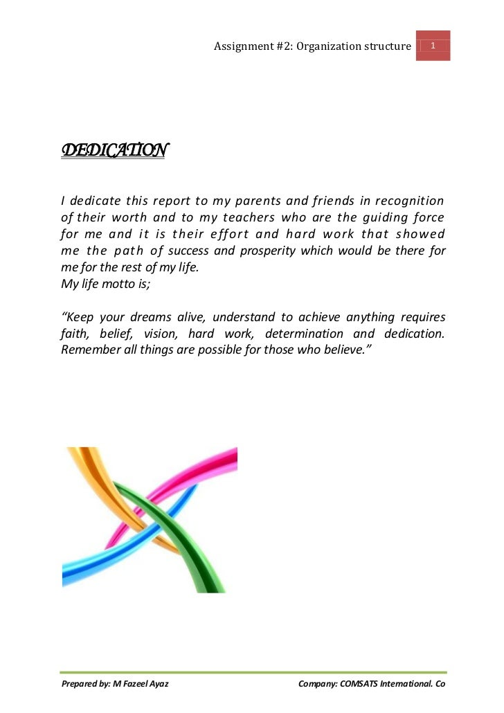 Assignment #2: Organization structure        1DEDICATIONI dedicate this report to my parents and friends in recognitionof ...