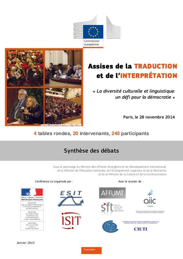 Janvier 2015 Traduction 4 tables rondes, 20 intervenants, 240 participants Sous le patronage du Ministre des Affaires étra...