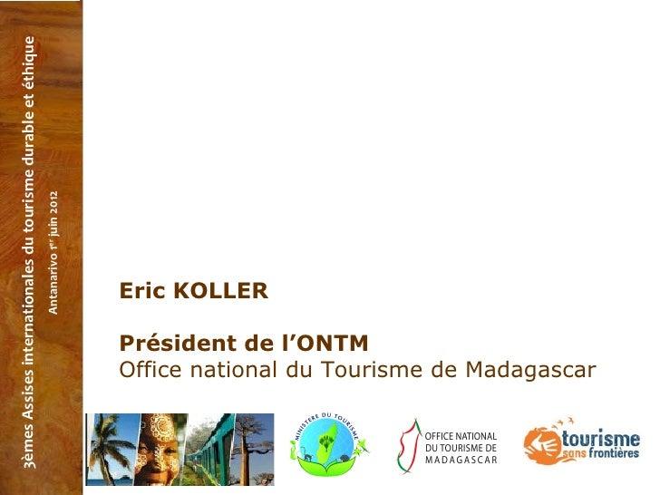Assises internationales du tourisme durable et thique - Office national du tourisme madagascar ...