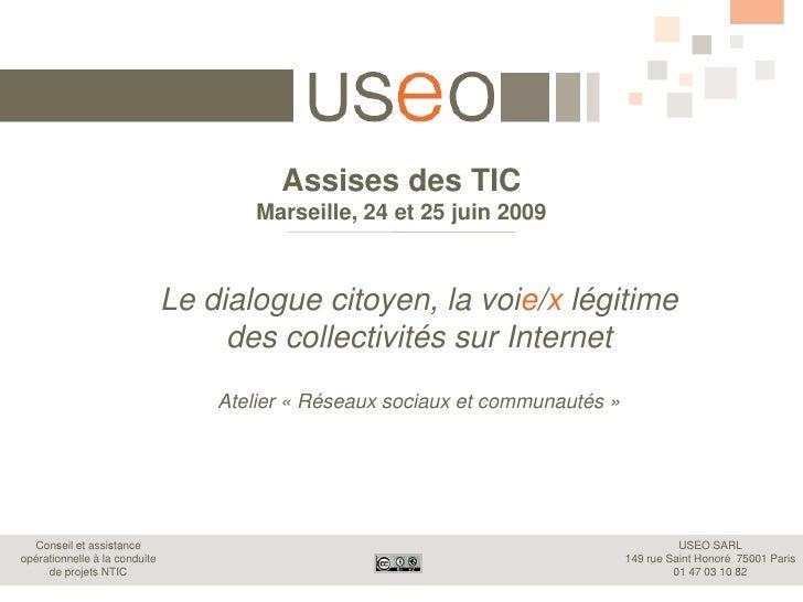 Assises des TIC                                        Marseille, 24 et 25 juin 2009                                   Le ...