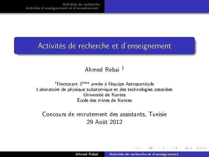 Activités de rechercheActivités denseignement et dencadrement      Activités de recherche et denseignement                ...