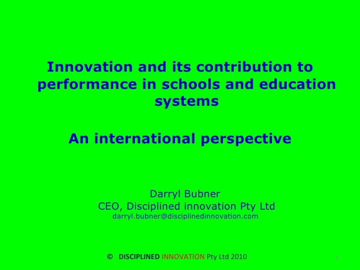 <ul><li>Innovation and its contribution to performance in schools and education systems </li></ul><ul><li>An international...