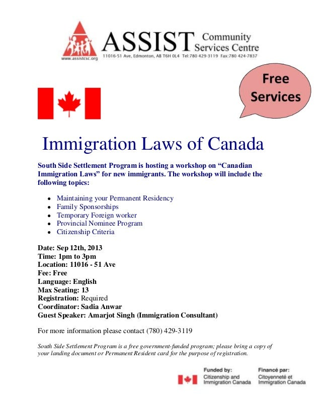 "Immigration Laws of Canada South Side Settlement Program is hosting a workshop on ""Canadian Immigration Laws"" for new immi..."
