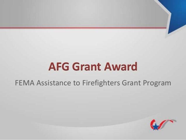 AFG Grant Award FEMA Assistance to Firefighters Grant Program