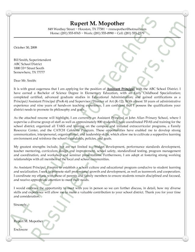 Assistant Principal Cover Letter Sample. Rupert M. Mopother 849 Westbay  Street N Houston, TX 77581 N Rmmopother@hotmai  Assistant Principal Resume