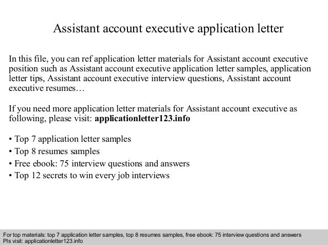 Assistant Account Executive Application Letter In This File, You Can Ref Application  Letter Materials For ...