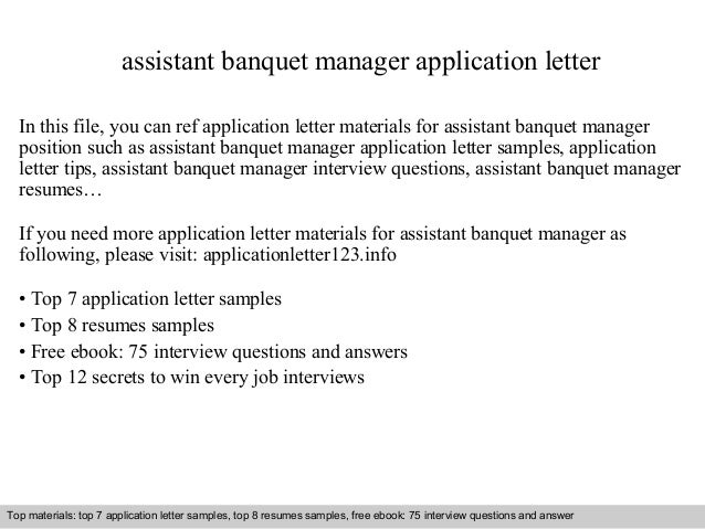 assistant banquet manager application letter in this file you can ref application letter materials for - Banquet Manager Cover Letter