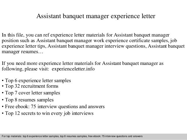 assistant banquet manager experience letter in this file you can ref experience letter materials for experience letter sample - Sample Banquet Manager Resume