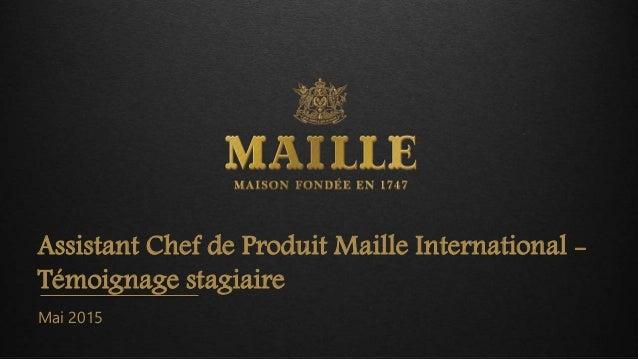 Assistant Chef de Produit Maille International - Témoignage stagiaire Mai 2015