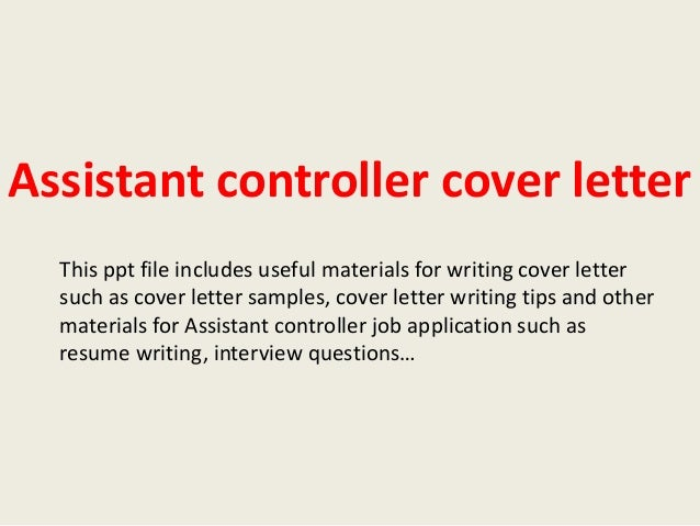 Delightful Assistant Controller Cover Letter This Ppt File Includes Useful Materials  For Writing Cover Letter Such As ...