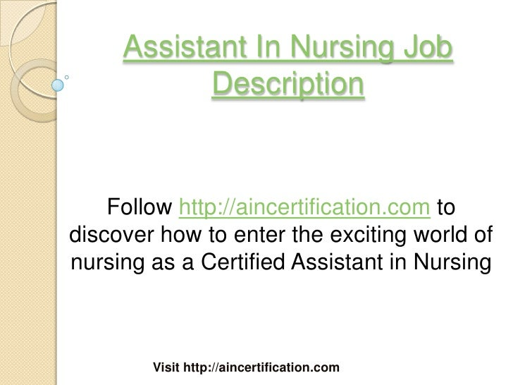 Assistant In Nursing Job Description Follow Http://aincertification.com  Todiscover How To ...