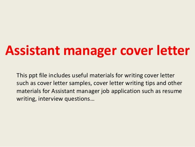 Assistant Manager Cover Letter This Ppt File Includes Useful Materials For Writing  Cover Letter Such As ...  How To Write A Covering Letter