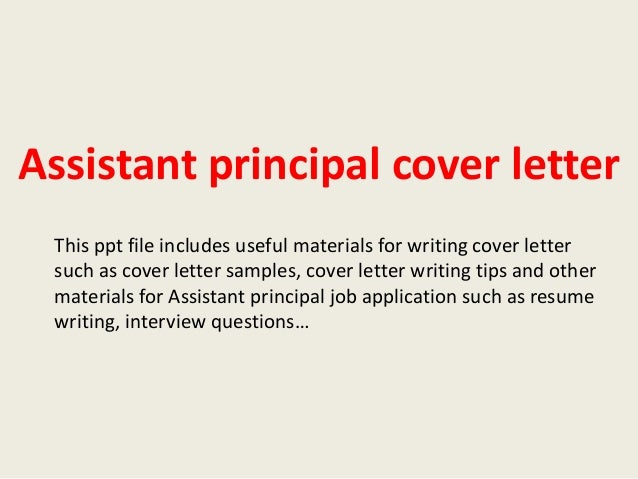 assistant principal cover letter this ppt file includes useful materials for writing cover letter such as
