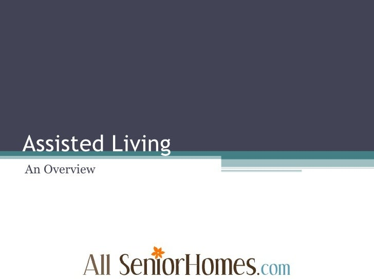 Assisted Living An Overview