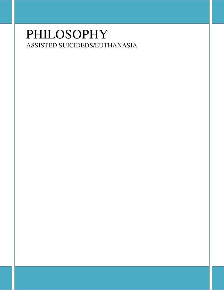 PHILOSOPHYASSISTED SUICIDEDS/EUTHANASIA