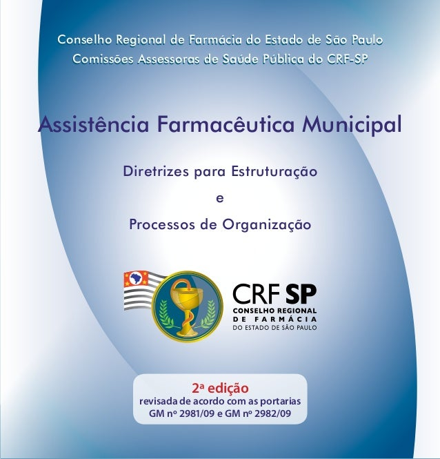 1 Conselho Regional de Farmácia do Estado de São Paulo Comissões Assessoras de Saúde Pública do CRF-SP Diretrizes para Est...