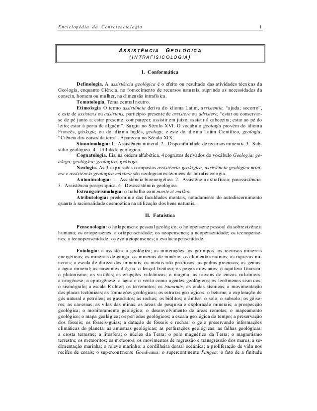 Enciclopédia da Conscienciologia 1 A S S I S T Ê N C I A G E O L Ó G I C A (IN T R A F I S I C O L O G I A ) I. Conformáti...