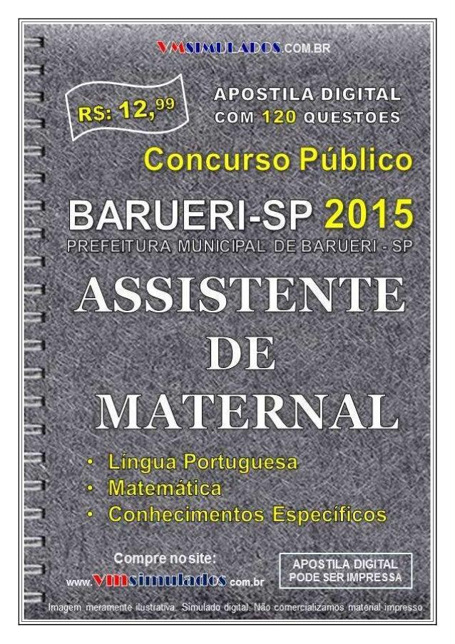 VMSIMULADOS.COM.BR ASSISTENTE DE MATERNAL ─ SME/BARUERI/SP -2015 E-mail: contato@vmsimulados.com.br Site: www.vmsimulados....