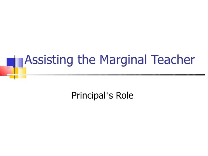 Assisting the Marginal Teacher Principal ' s Role