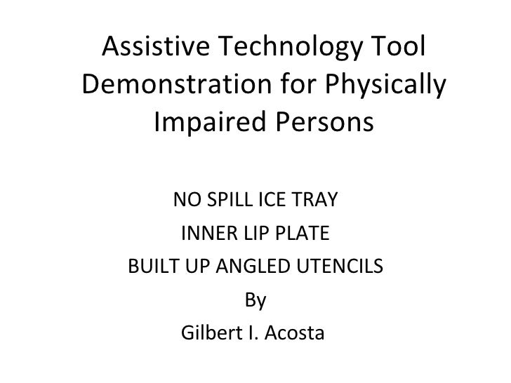 Assistive Technology Tool Demonstration for Physically Impaired Persons NO SPILL ICE TRAY INNER LIP PLATE BUILT UP ANGLED ...
