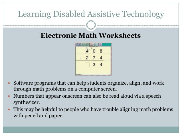 {Assistive Technology – Electronic Math Worksheets