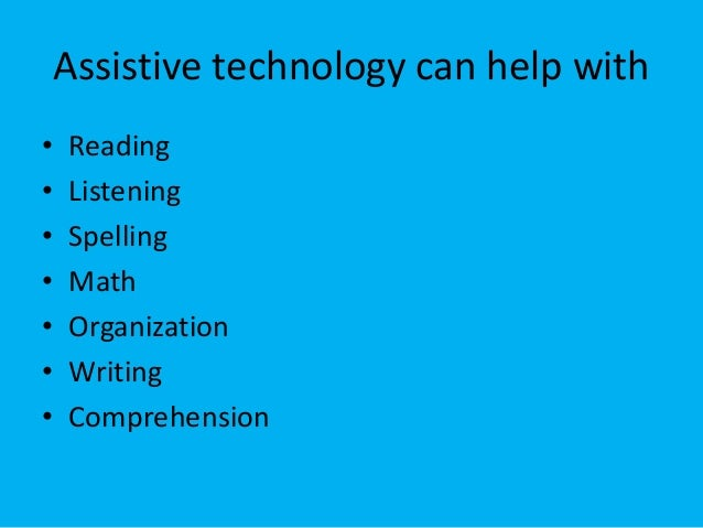 assistive technology solutions for reading spelling writing and mathematics